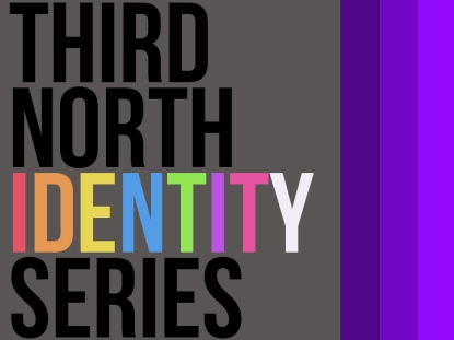THIRDNORTHIDENTITYSERIES
